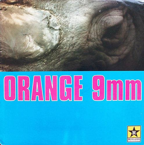 ORANGE 9MM - Orange 9mm LP