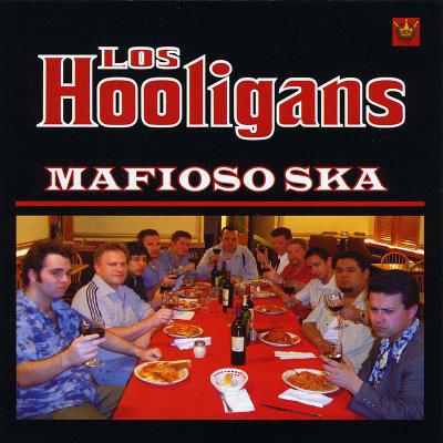 LOS HOOLIGANS - Mafioso Ska CD