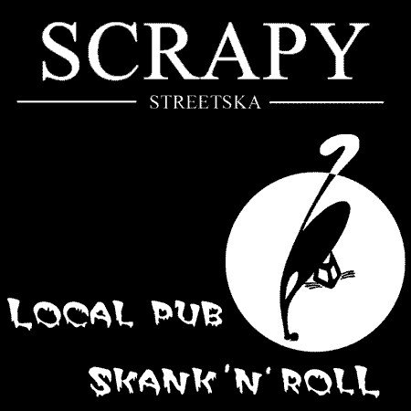 SCRAPY - Local Pub / Skank 'n' Roll CD