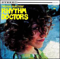 RHYTHM DOCTORS (THE) - Reggae Injection CD