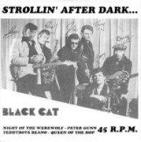 """BLACK CAT - Strollin After Dark... EP 7"""""""