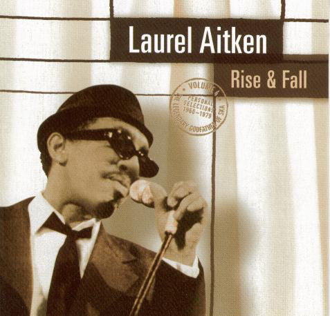LAUREL AITKEN - RISE & FALL  CD