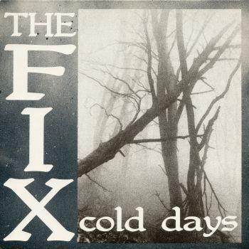 FIX (THE) - Cold Days LP