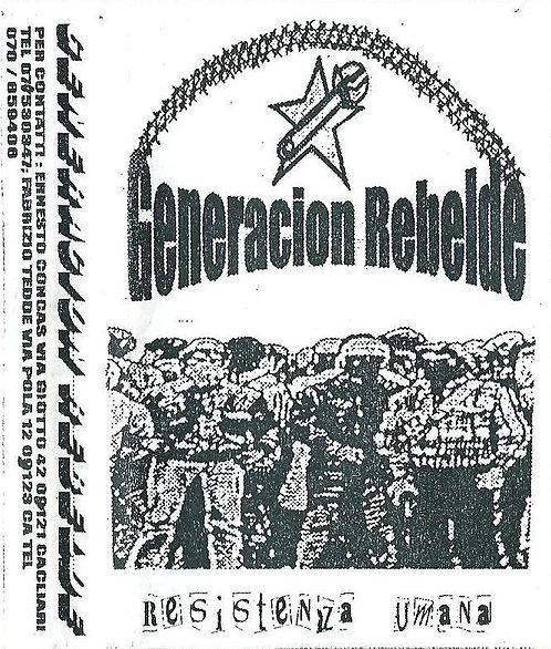 GENERACION REBELDE - Resistenza Umana TAPE