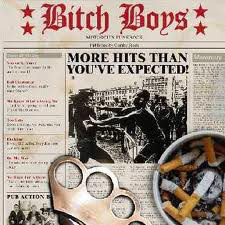 BITCH BOYS -More Hits Than You've Expected CD