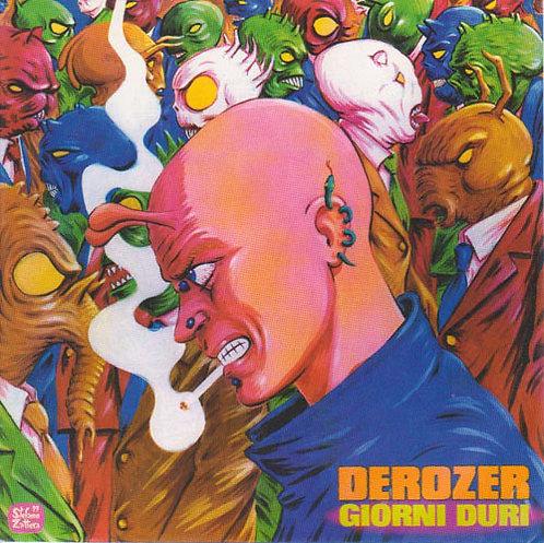 """DEROZER / GLI IMPOSSIBILI - Giorni Duri / Punk Rock 7"""" EP"""