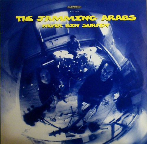 JAMMING ARABS (THE) - Never Bin Surfin' LP