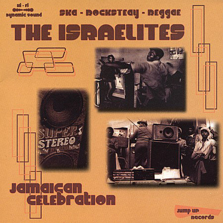 ISRAELITES (THE) - Jamaican Celebration CD