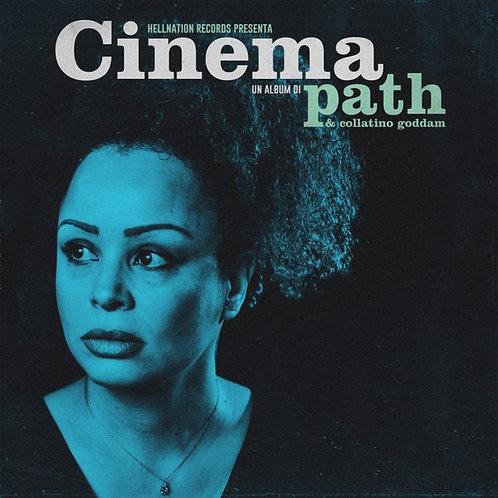 PATH & COLLATINO GODDAM - Cinema LP+CD