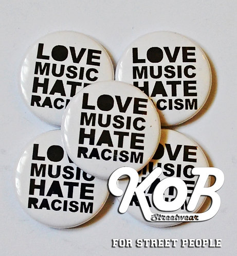 LOVE MUSIC HATE RACISM Button
