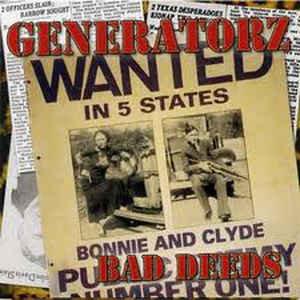 GENERATORZ - Bad Deeds CD