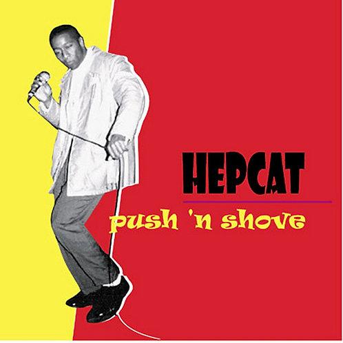 HEPCAT - Push'n Shove CD