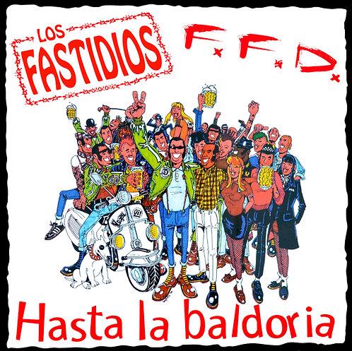 LOS FASTIDIOS / FFD - Hasta La Baldoria LP (Red)