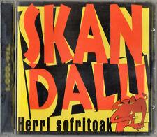 SKANDALU - Herri Sofritoak CD