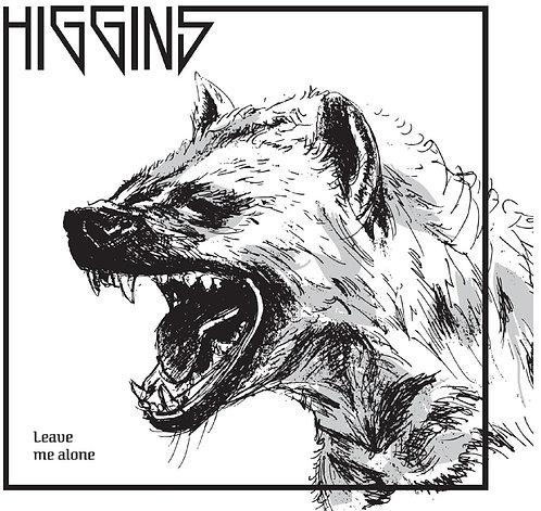 HIGGINS - Leave me alone LP