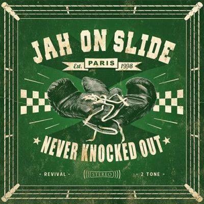 JAH ON SLIDE - Never Knocked Out LP