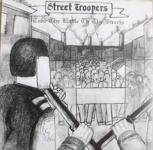 STREET TROOPERS - Take The Battle To The Street LP