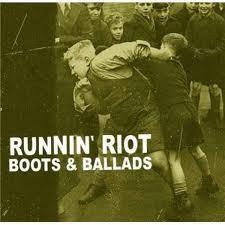 RUNNIN'RIOT - Boots & Ballads CD