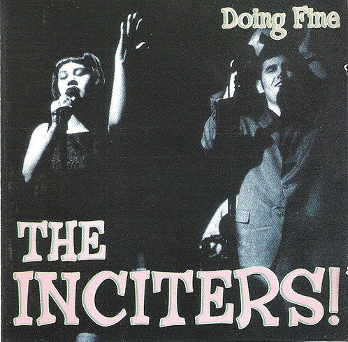 INCITERS (THE) - Doing Fine CD
