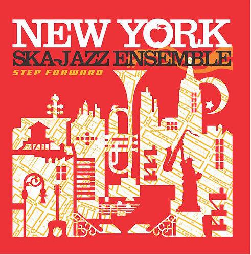 NEW YORK SKA JAZZ ENSEMBLE -  Step Foward LP