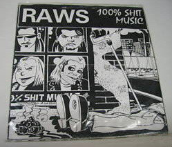 "RAWS - 100% Shit Music EP 7"""