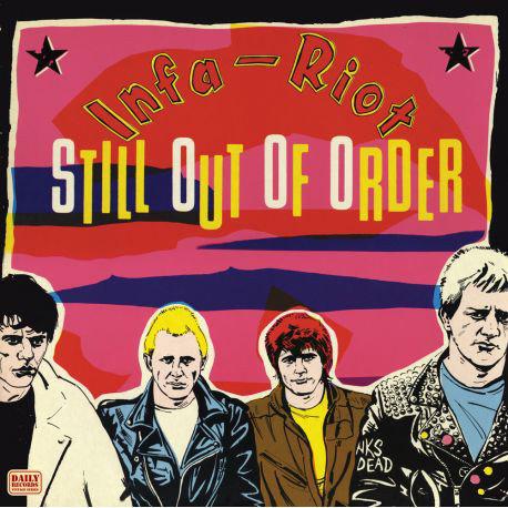 INFA-RIOT - Still Out Of Order LP