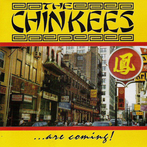 CHINKEES (THE) - ...are coming! CD