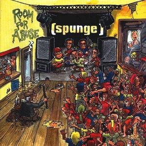 SPUNGE - Room For Abuse CD