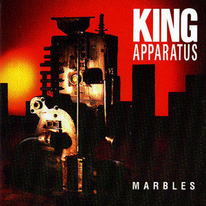 KING APPARATUS - Marbles CD