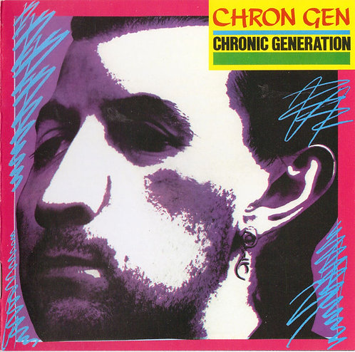CHRON GEN - Chronic Generation CD