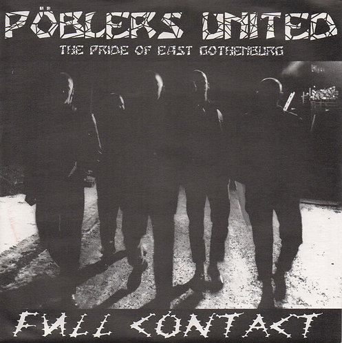 """POBLERS UNITED - Full Contact EP 7"""""""