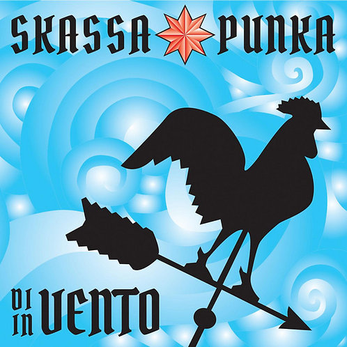 SKASSAPUNKA - Di Vento in Vento CD