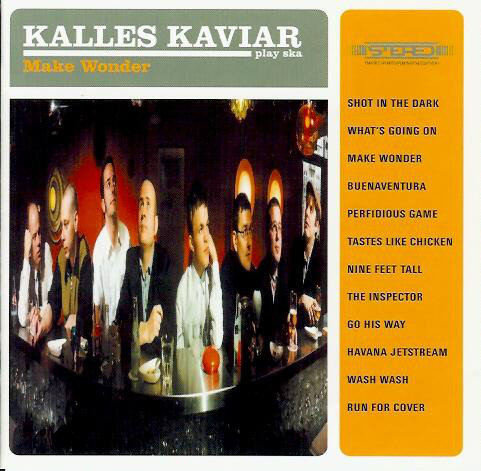 KALLES KAVIAR - Make Wonder CD