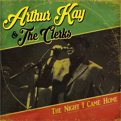 ARTHUR KAY & THE CLERKS - The night I came home CD