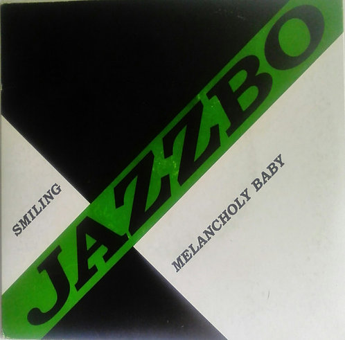 "JAZZBO - Smiling / Melancholy Baby EP 7"" (Green)"