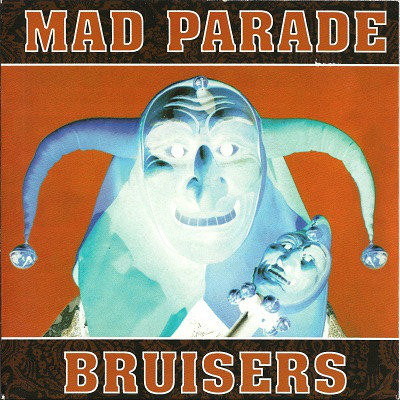 "MAD PARADE / BRUISERS - Mad Parade / Bruisers EP 7"" (Blue)"