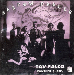 TAV FALCO PANTHER BURNS - Shadow Dancer LP