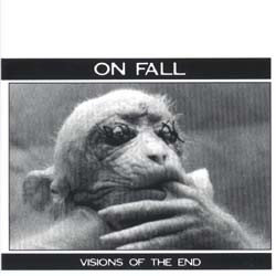 ON FALL - Visions Of The End CD