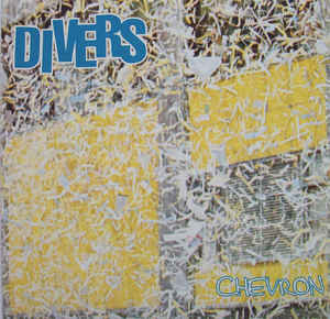 DIVERS - Chevron EP 7""