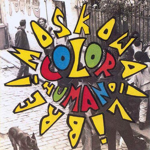 COLOR HUMANO - Moscowa Libre! CD
