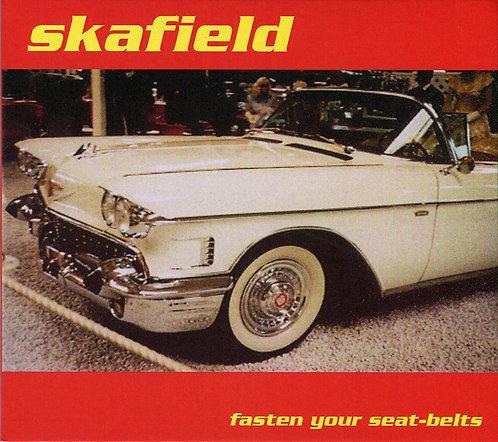 SKAFIELD - Fasten Your Seat-Belts CD