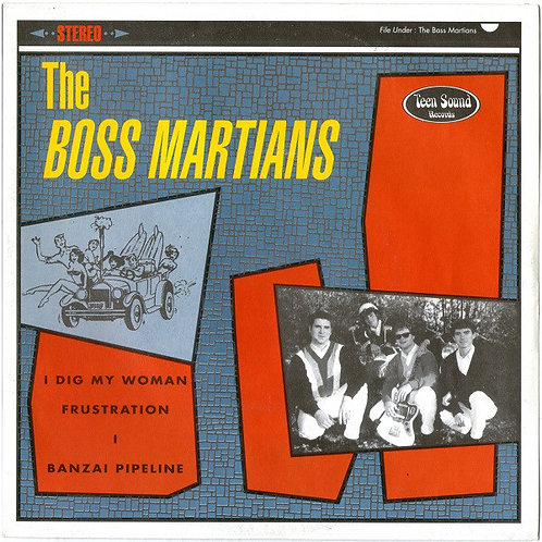 BOSS MARTIANS (THE) - I Dig My Woman EP 7""