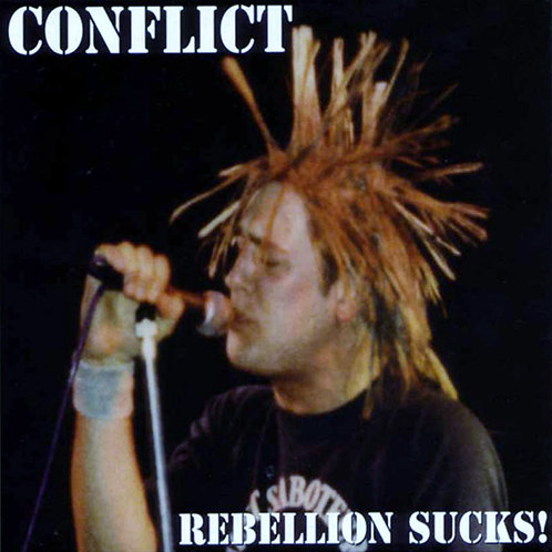 CONFLICT - Rebellion Sucks! CD+DVD