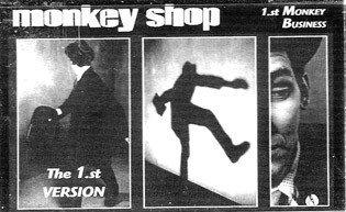 MONKEY SHOP - The 1st. Version TAPE