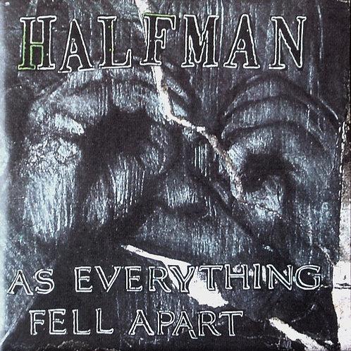 HALF MAN - As Everything Fell Apart LP