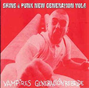 VAMPIRES / GENERACION REBELDE – Skins & Punx New Generation Vol. 4 CD