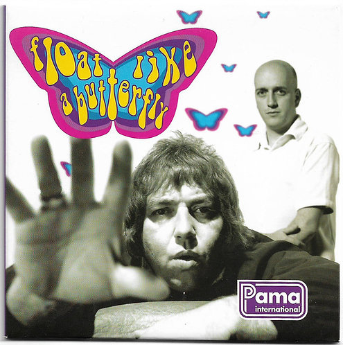 PAMA INTERNATIONAL - Float Like Butterfly CD