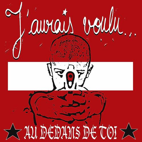 J'AURAIS VOULU – Au-Dedans De Toi LP