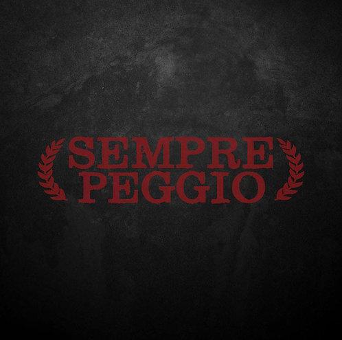 SEMPRE PEGGIO - Sempre Peggio LP+CD