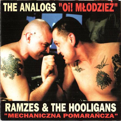 THE ANALOGS / RAMZES & THE HOOLIGANS – Oi! Młodzież / Mechaniczna Pomarańcza CD